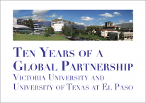 Cover for  Ten Years of a Global Partnership: Victoria University and University of Texas at El Paso